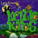 Larry Kirwan - Keltic Kids!